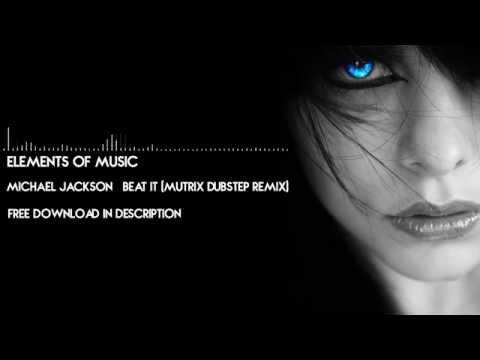 Michael Jackson - Beat It (Mutrix Dubstep Remix) - Lyrics