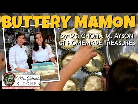 BUTTERY MAMON by Ms. CHONA M. AYSON of HOMEMADE TREASURES (Mrs. Galang's Kitchen S2 Ep3)