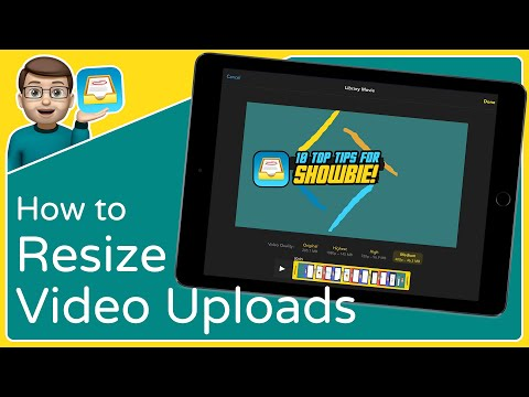 How to Resize Videos before Uploading on Showbie for iOS and iPad
