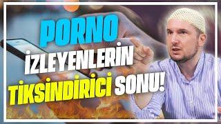 PORNO İZLEYENLERİN TİKSİNDİRİCİ SONU / Kerem Önder