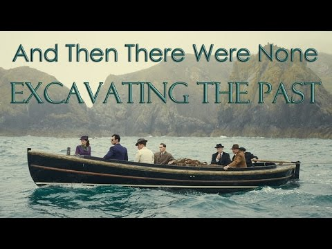 And Then There Were None || Excavating The Past