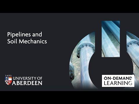 Pipelines and Soil Mechanics - Online short course