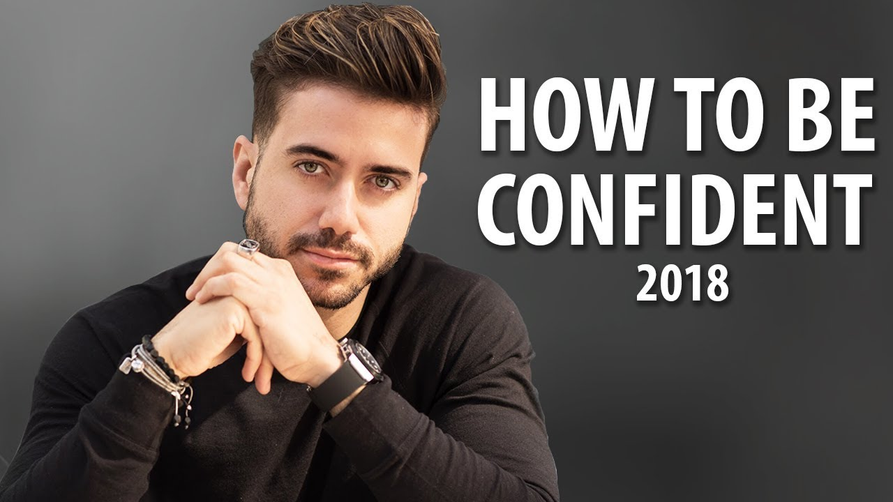 How To Be Confident | 6 Tips to Boost Your Confidence 2018 | ALEX COSTA - YouTube