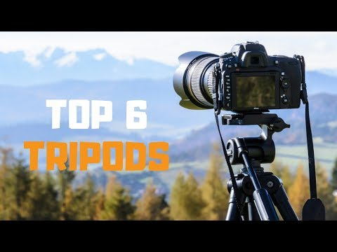 Best Tripod In 2019 - Top 6 Tripods Review