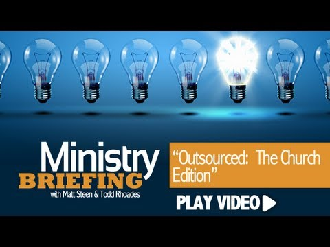 Outsourced:  The Church Edition
