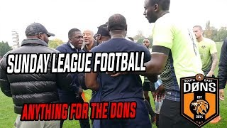 """SE DONS: LEAGUE MATCH 4 - """"Anything For The Dons"""" - Sunday league Football"""