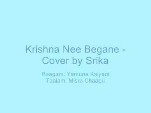 krishna nee begane baaro song