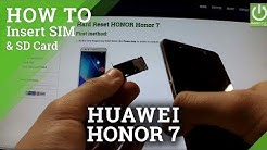 HUAWEI Honor 7 - How to Insert SIM card and micro SD card in Honor phones