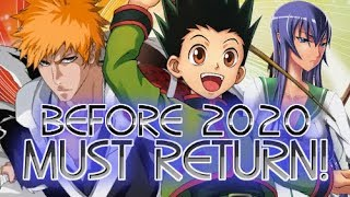 TOP 20 Most Anticipated Anime That Must Return Before 2020!