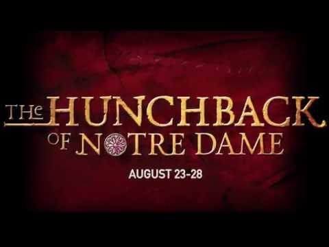 THE HUNCHBACK OF NOTRE DAME: August 23-28, 2016 produced by Music Circus at the Wells Fargo Pavilion