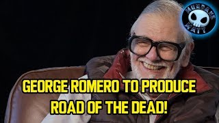 George Romero to produce ROAD OF THE DEAD!