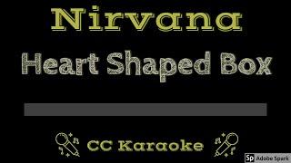 Nirvana • Heart Shaped Box (CC) [Karaoke Instrumental Lyrics]