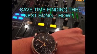 DJ BETTER   HOW TO SAVE TIME FINDING THE NEXT SONG