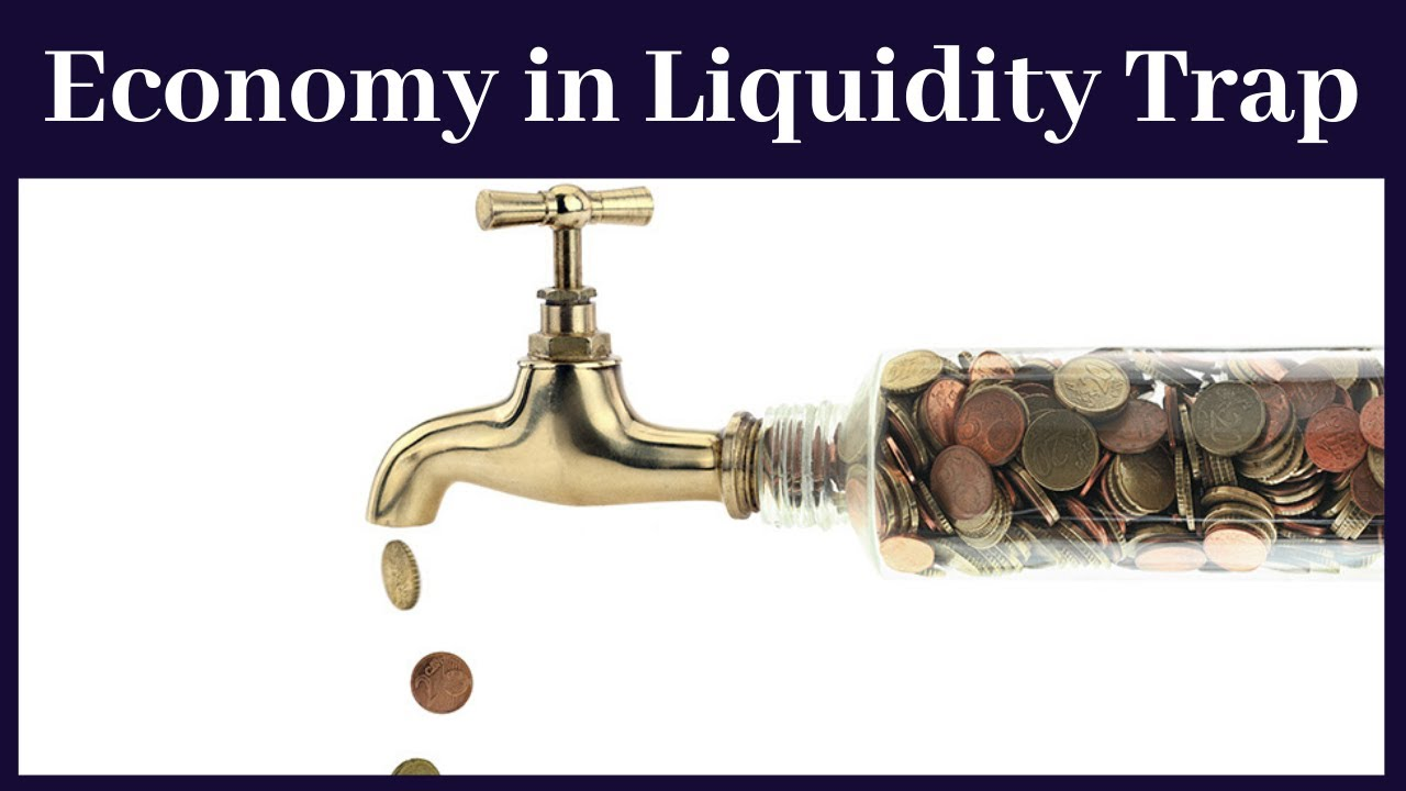 Liquidity Trap Explained  Features And Solution Of