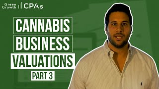 Cannabis Business Valuations Part 3: Manufacturing, Distribution & Ancillary Businesses