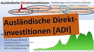 Ausländische Direktinvestitionen [ADI] - Erdkunde, Oberstufe