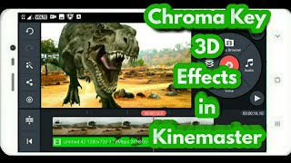 Kinemaster chroma key 3d effects in hindi | By Technical StarView #TechnicalStarView