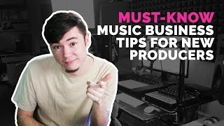 5 Music Business Tips I Wish I Knew When First Starting Out | Artist Building 2018