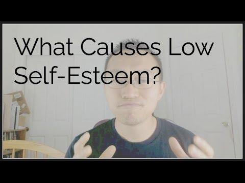 What Causes Low Self-Esteem?