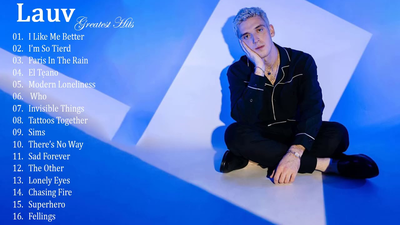 Download Lauv Greatest Hits 2020 -- Best Songs Of Lauv ( full ALbum )