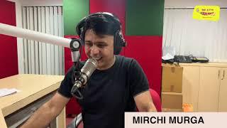Rishta Pakka Samjhu   Mirchi Murga   RJ Naved
