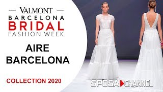 Aire Barcelona 2020   VBBFW19 -  Collection 2020