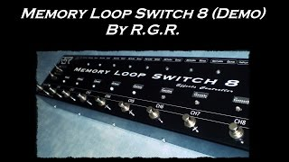 Pedal - Memory Loop Switch 8 By R.G.R. (DEMO)