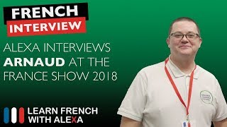 Alexa interviews Arnauds Language Kitchen - The France Show 2018