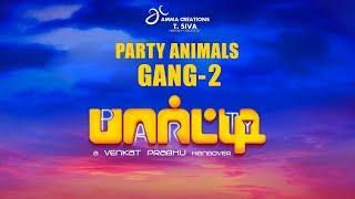 Party Animals Gang - 2 | Venkat Prabhu | Jai | Shiva | Chandran | Regina | Premgi | 2K
