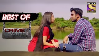 Best Of Crime Patrol - A Goon's Love Story  - Part 1 - Full Episode