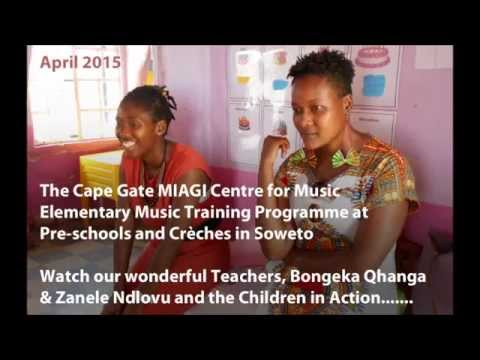 Cape Gate MIAGI Centre for Music Elementary Music Training at Pre-schools and Crèches in Soweto