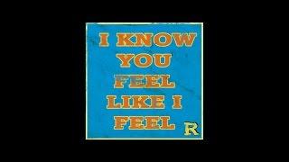 Скачать Bobby Thurston I Know You Feel Like I Feel The Reflex Revision