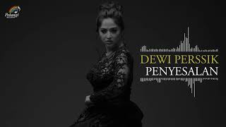 Dewi Perssik - Penyesalan (Official Audio)