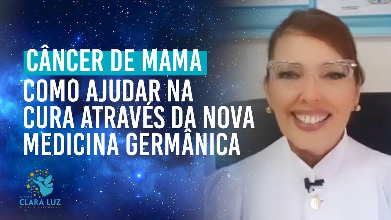 Câncer De Mama Como Ajudar Na Cura Através Da Nova Medicina Germânica Youtube