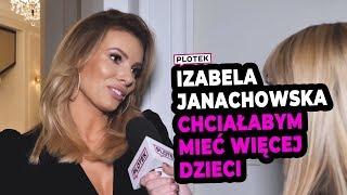 Czy Izabela Janachowska planuje kolejne dziecko?