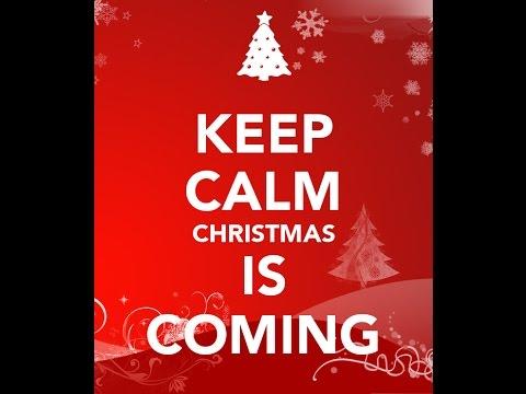 Keep Calm Christmas Is Coming.Keep Calm Christmas Is Coming