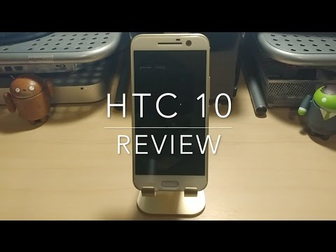 HTC 10 Review - Should you still buy it?