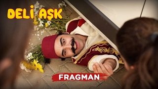 Deli Aşk | Fragman (Sinemalarda)
