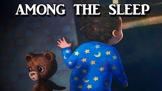 - Among The Sleep Horror 1 Зловещий Мишка