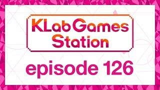 klab-games-station-episode-126
