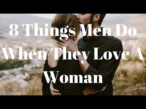 Thumbnail: 8 Things Men Do When They Love A Woman