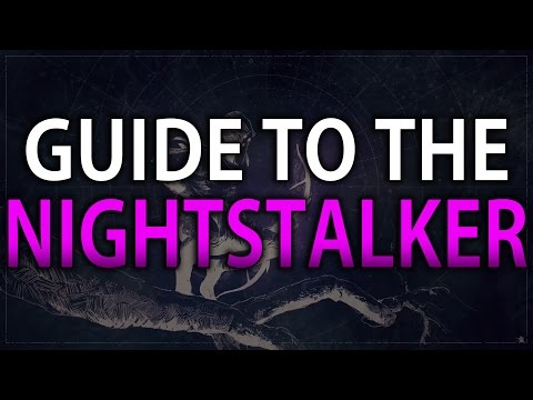Destiny Guide to the Nightstalker