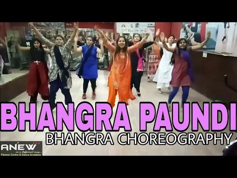 Bhangra paundi || Bhangra  Choreography || PBN & MANPREET TOOR || NEW SONG 2017 ||ANEW DANCE ACADEMY