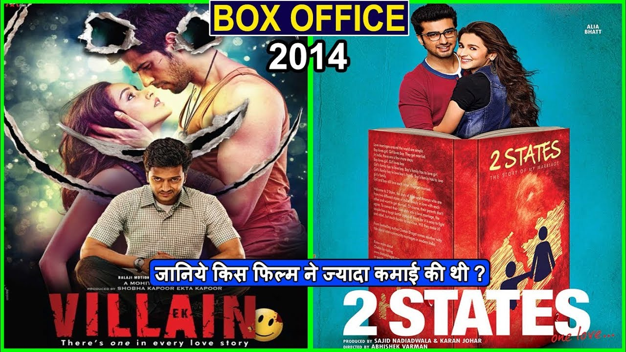 Download Ek Villian vs 2 States 2014 Movie Budget, Box Office Collection, Verdict and Facts