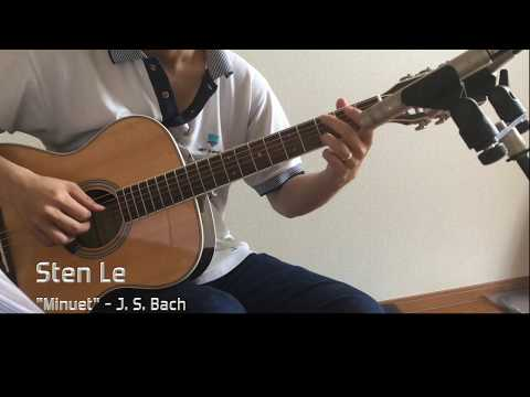 Minuet In G - Sten Le - J. S. Bach (solo acoustic guitar cover)