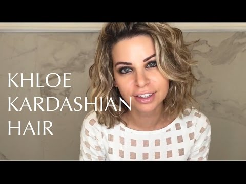 Khloe Kardashian Hair 2017 Youtube