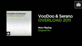 VooDoo & Serano - Overload 2011 (Original Mix)