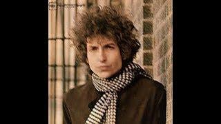 Bob Dylan  - Blonde on Blonde (full album)