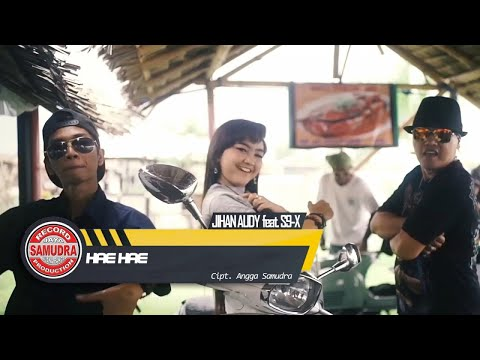 Jihan Audy Ft. S9-X - Hae Hae (Official Music Video)