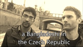 Bangladeshi in Czech Republic - an Interview
